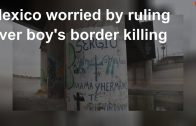 Mexico worried by ruling over boy's border killing